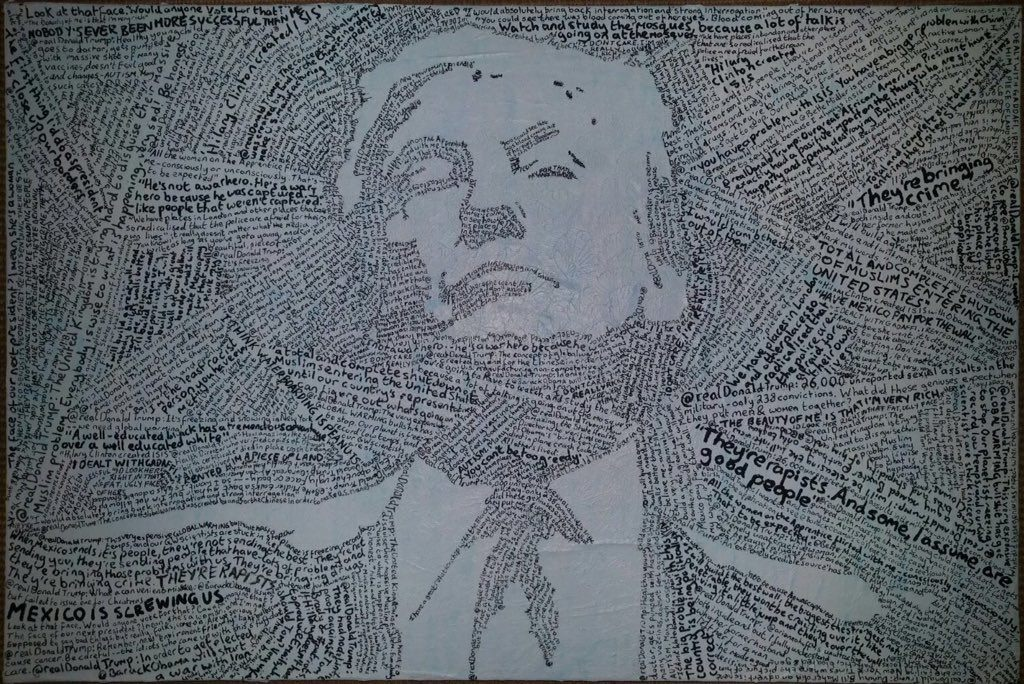 """Portrait by Conor Collins  Conor Collins made """" using only the racist, sexist, ignorant and bigoted things he has said."""""""