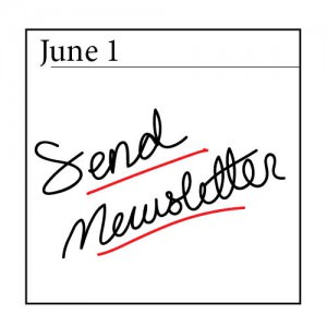 Set a date to send your artist newsletter